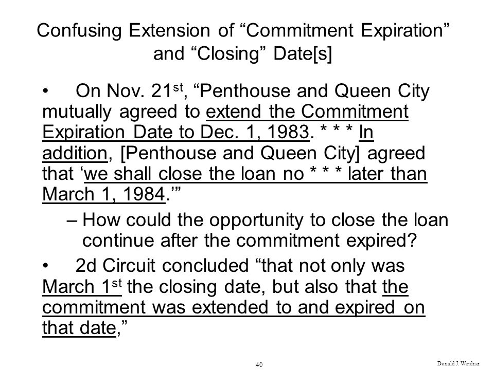 Confusing Extension of Commitment Expiration and Closing Date[s]